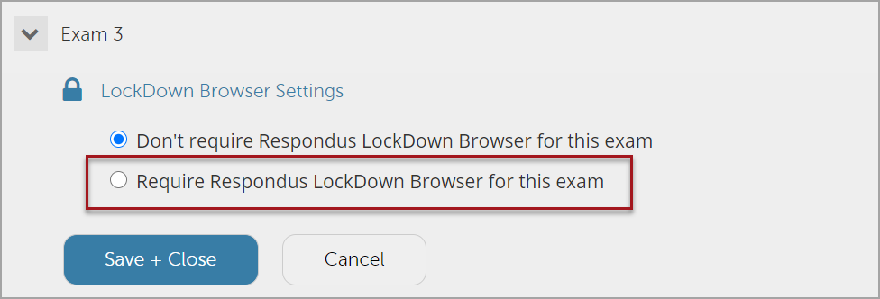 Click the Require Respondus Lockdown Browser for this exam radial option to enable it.